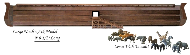 Large Scaled 1/48 Noah`s Ark Model, 114 1/2 Inches Long